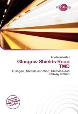 Glasgow Shields Road Tmd