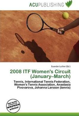 2008 Itf Women's Circuit (January-March)