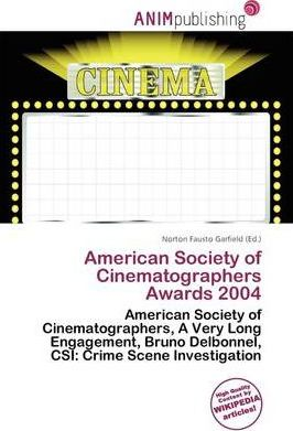 American Society of Cinematographers Awards 2004