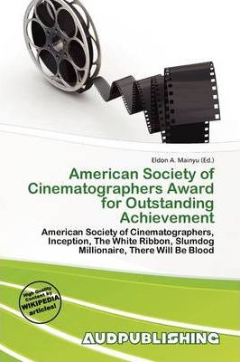 American Society of Cinematographers Award for Outstanding Achievement