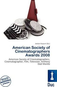 American Society of Cinematographers Awards 2008