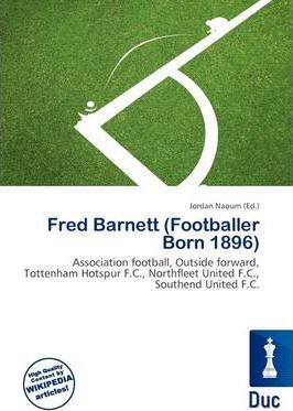 Fred Barnett (Footballer Born 1896)