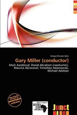 Gary Miller (Conductor)