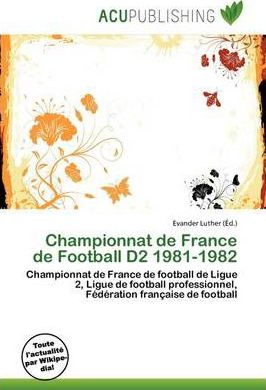 Championnat de France de Football D2 1981-1982
