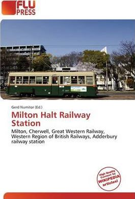 Milton Halt Railway Station