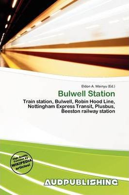 Bulwell Station