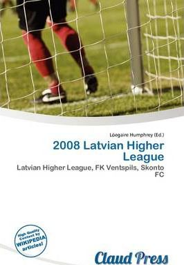 2008 Latvian Higher League
