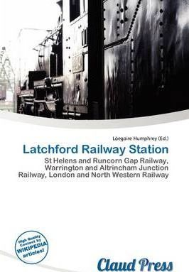 Latchford Railway Station