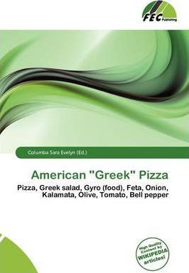 "American ""Greek"" Pizza"