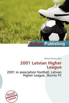 2001 Latvian Higher League