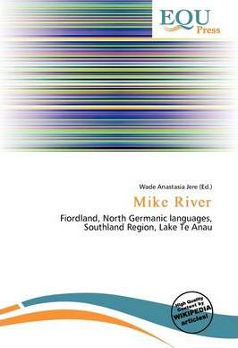 Mike River