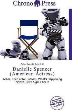 Danielle Spencer (American Actress)