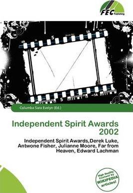Independent Spirit Awards 2002