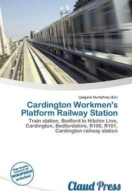 Cardington Workmen's Platform Railway Station