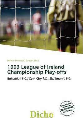 1993 League of Ireland Championship Play-Offs