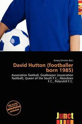 David Hutton (Footballer Born 1985)