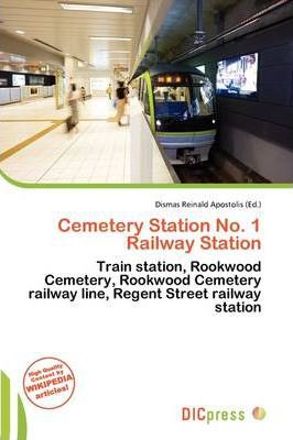 Cemetery Station No. 1 Railway Station