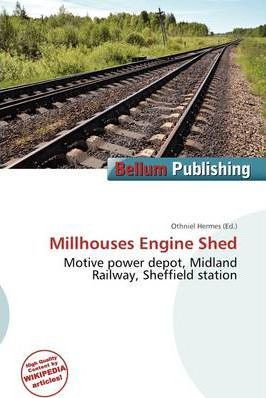 Millhouses Engine Shed