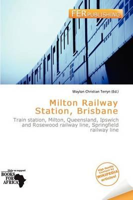Milton Railway Station, Brisbane