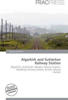 Algarkirk and Sutterton Railway Station