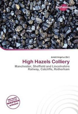 High Hazels Colliery