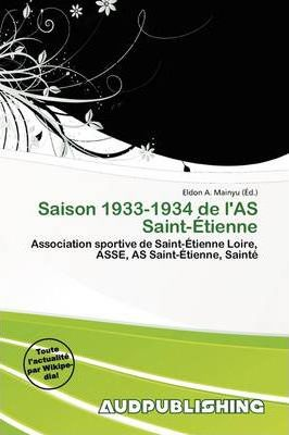 Saison 1933-1934 de L'As Saint- Tienne