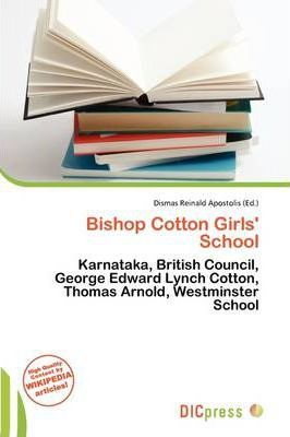 Bishop Cotton Girls' School