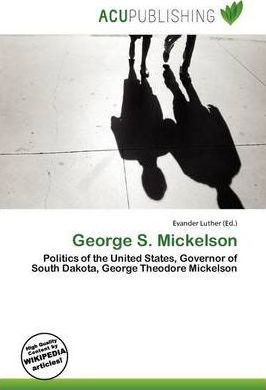 George S. Mickelson
