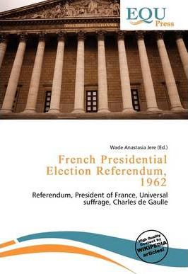 French Presidential Election Referendum, 1962