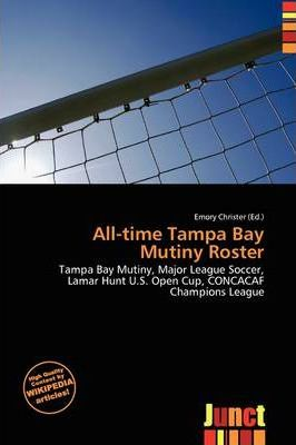 All-Time Tampa Bay Mutiny Roster