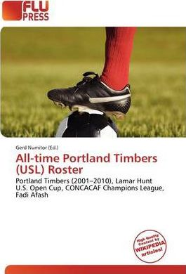 All-Time Portland Timbers (Usl) Roster