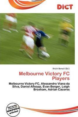 Melbourne Victory FC Players