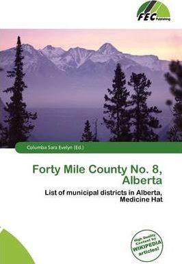 Forty Mile County No. 8, Alberta