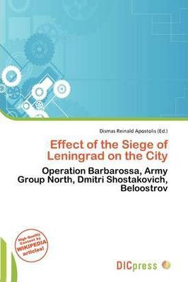 Effect of the Siege of Leningrad on the City