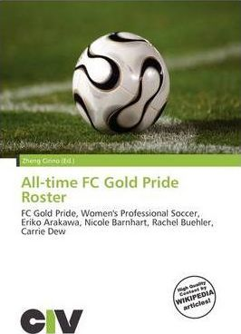 All-Time FC Gold Pride Roster