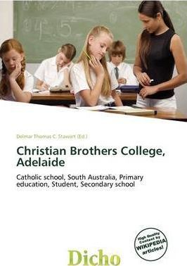 Christian Brothers College, Adelaide