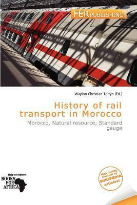History of Rail Transport in Morocco