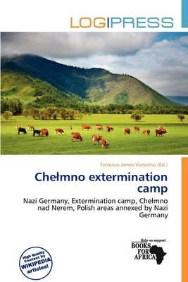 Che Mno Extermination Camp