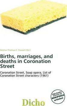 Births, Marriages, and Deaths in Coronation Street