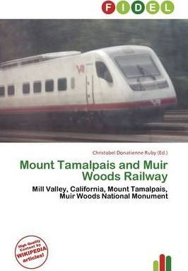 Mount Tamalpais and Muir Woods Railway