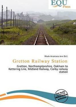 Gretton Railway Station