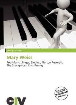 Mary Weiss