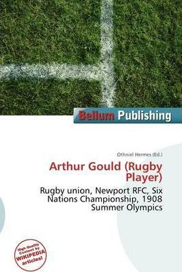 Arthur Gould (Rugby Player)
