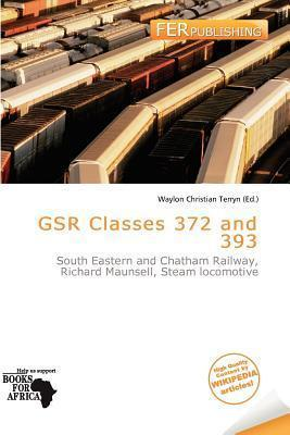 Gsr Classes 372 and 393