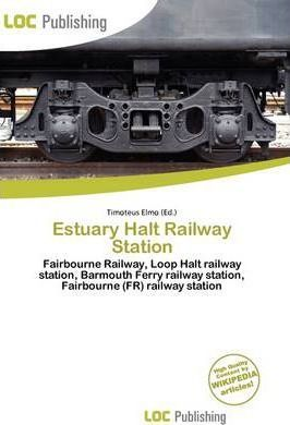 Estuary Halt Railway Station