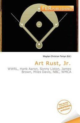 Art Rust, JR.