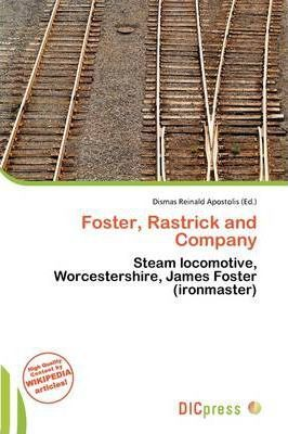 Foster, Rastrick and Company