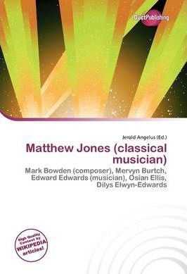 Matthew Jones (Classical Musician)