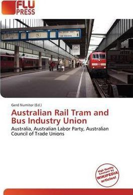 Australian Rail Tram and Bus Industry Union