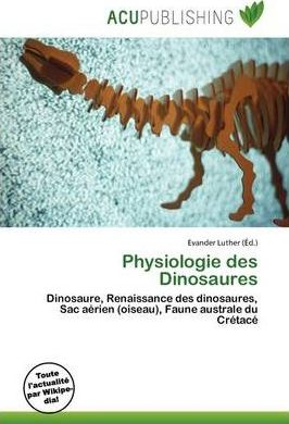Physiologie Des Dinosaures